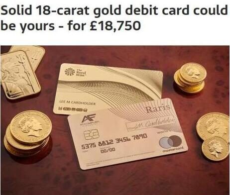 独家尊享特权!英国推出世界首张纯金银行卡 售价1.87万英镑